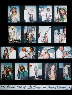 In 1994, Tom Planera restored our statue of St. Rocco. Here is the photographic record of that work.