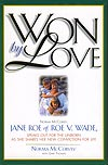 Won by Love, by Norma McCorvey